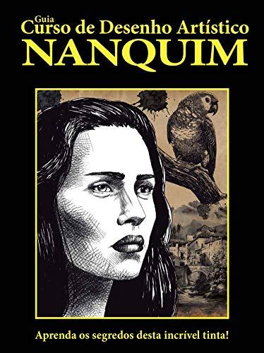 Guia Curso de Desenho Artístico Nanquim Ed 01
