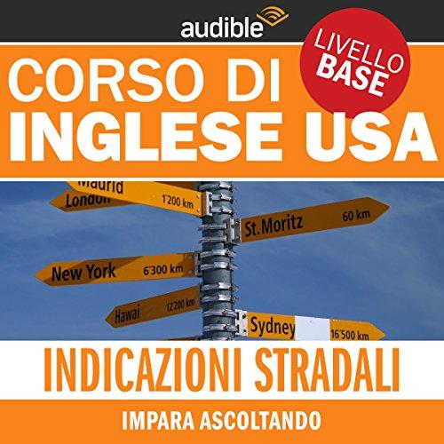 Indicazioni stradali (Impara ascoltando) audiobook cover art