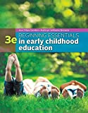 By Ann Gordon Beginning Essentials in Early Childhood Education (3rd Edition) [Paperback]