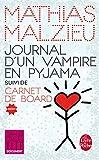 Journal d'un vampire en pyjama + Carnet de board (Documents)