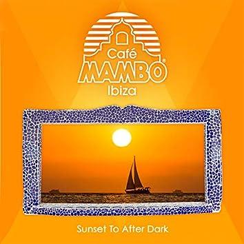 Cafe Mambo Ibiza: Sunset to After Dark