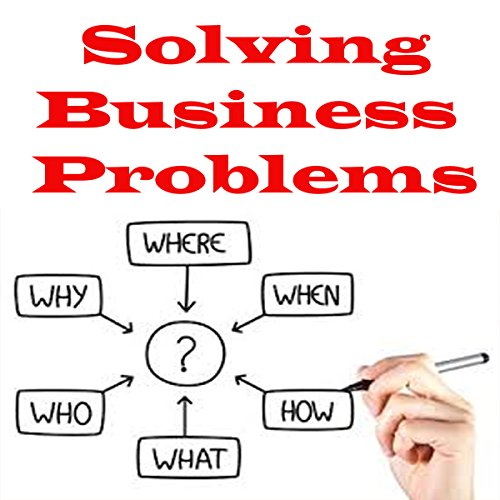 Solving Business Problems audiobook cover art