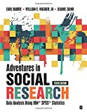 Adventures in Social Research: Data Analysis Using IBM SPSS Statistics (NULL)