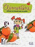 Clémentine. Méthode de français pour les petits. Niveau 1. Per la Scuola elementare. Con DVD-ROM: Méthode de français Primaria