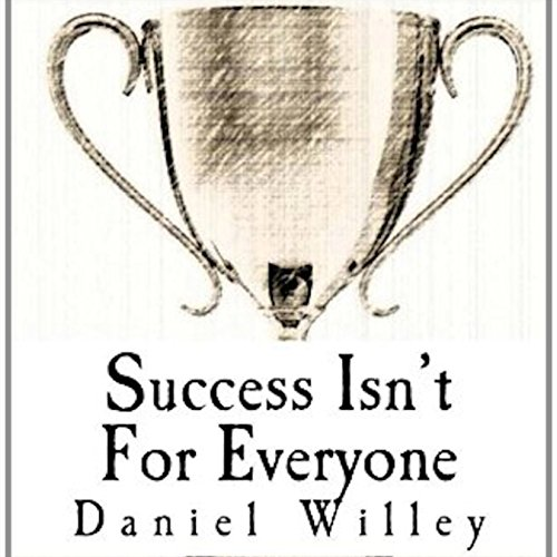 Success Isn't for Everyone audiobook cover art
