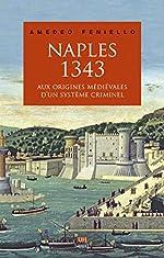 Naples, 1343 d'Amedeo Feniello