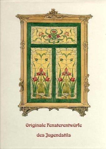 Originale Fensterentwürfe des Jugendstils