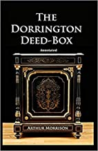 The Dorrington Deed-Box illustrated