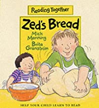 Zed's Bread (Reading Together Level 2: Yellow Books (Set Two))