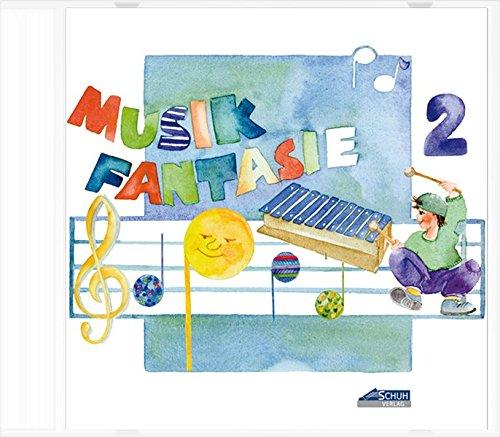 Musik-Fantasie, 2. Musikschuljahr, 1 CD-Audio (Musik Fantasie / Eine fantasievolle musikalische Früherziehung für Kinder von 4 bis 6 Jahren)