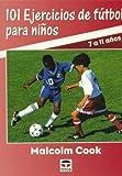 101 ejercicios de futbol para niños (7 a 11 años)