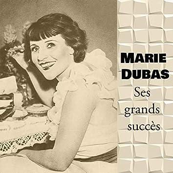 Marie dubas - ses grands succès
