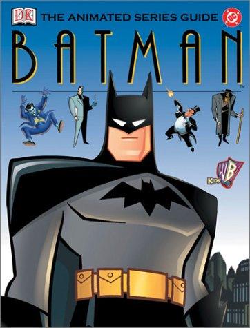 Dc Animated Series Guide Batman