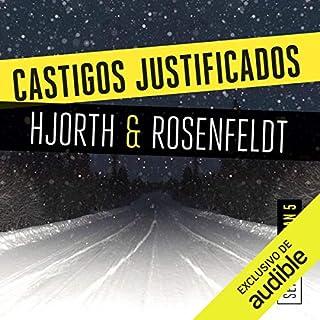 Castigos justificados [Justified Punishments] audiobook cover art