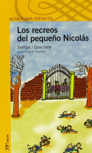 Los Recreos Del Peque O Nicol S Alfaguara Infantil Spanish Edition By Ren Goscinny 1997 11 01