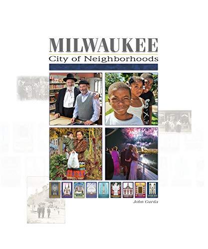 Milwaukee: City of Neighborhoods