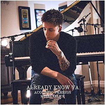 Already Know Ya (Acoustic Version)