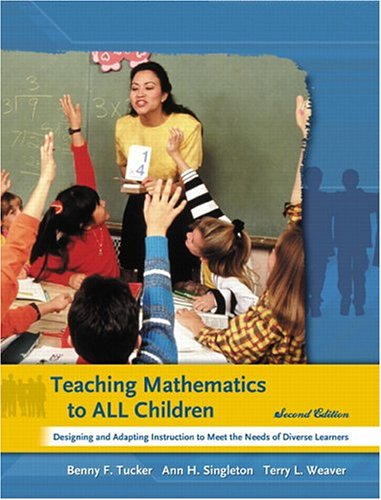 Teaching Mathematics To All Children Designing And Adapting Instruction To Meet The Needs Of Diverse Learners
