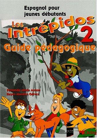 Los Intrepidos CM2 niveau 2 guide pédagogique