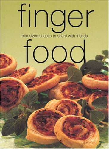 Image OfFinger Food: Bite-Sized Snacks To Share With Friends (Laurel Glen Little Food Series)