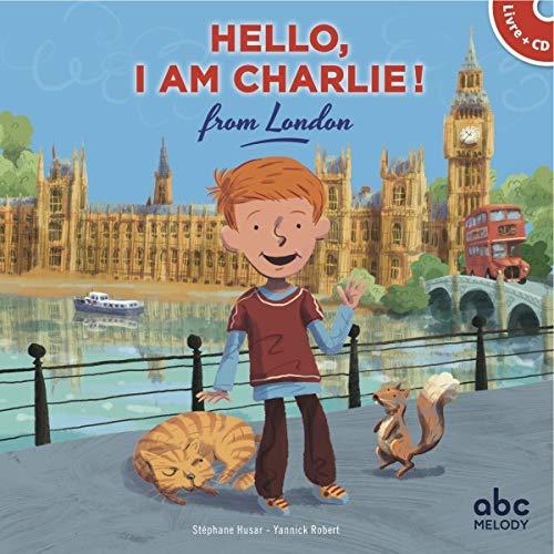 Hello, i am charlie from london (livre-cd)