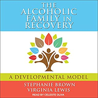 The Alcoholic Family in Recovery audiobook cover art