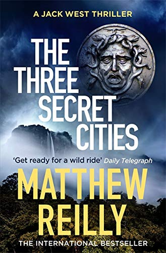 The Three Secret Cities (Jack West Series)