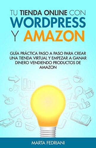 Tu tienda online con WordPress y Amazon: Guía práctica paso a paso ...