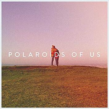Polaroids of Us