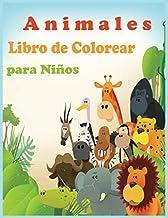 Animales Libro de Colorear para Niños: Libro de colorare para niños y niñas con 100 motivos de animales - Relajantes Libros Para Colorear Para Niños ... (Spanish Edition)