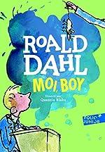 Moi, Boy. Souvenirs d'enfance - Folio Junior - A partir de 10 ans de Roald Dahl