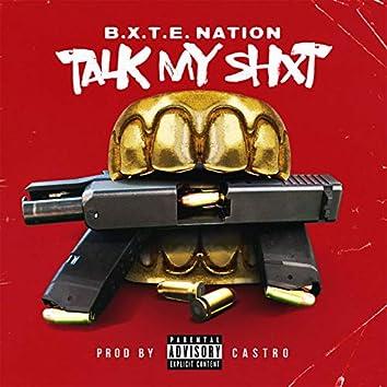 Talk My Shxt