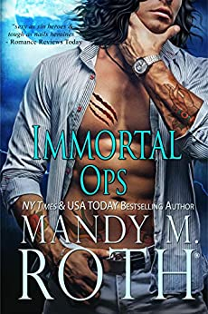 Immortal Ops by [Mandy M. Roth]