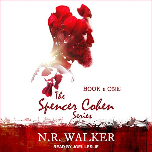 Spencer Cohen Series, Book One                   By:                                                                                                                                 N.R. Walker                               Narrated by:                                                                                                                                 Joel Leslie                      Length: 5 hrs and 26 mins     172 ratings     Overall 4.7