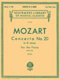 Concerto No. 20 in D Minor for the Piano (Schirmer's Library of Musical Classics, Vol. 661)