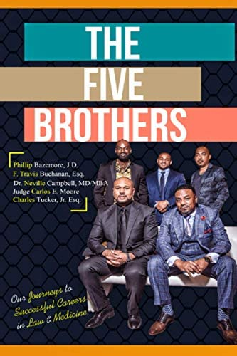 The Five Brothers Our Journeys to Successful Careers in Law Medicine product image