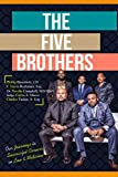 The Five Brothers: Our Journeys to Successful Careers in Law & Medicine