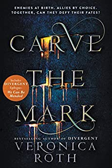 Carve the Mark by [Veronica Roth]