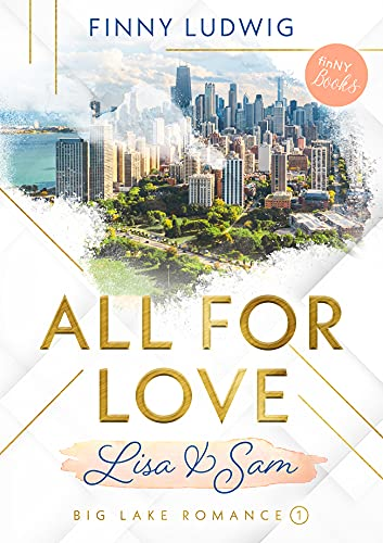 All for Love: Lisa & Sam