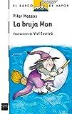 La bruja Mon: 9 (El Barco de Vapor Blanca)
