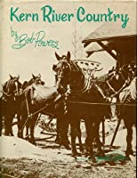 Kern River country 087062167X Book Cover