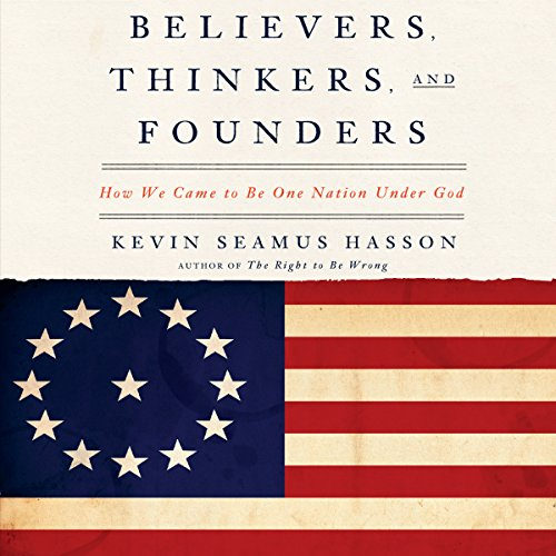 Believers, Thinkers, and Founders audiobook cover art
