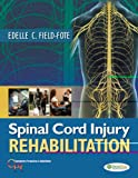 Spinal Cord Injury Rehabilitation (Contemporary Perspectives in Rehabilitation)