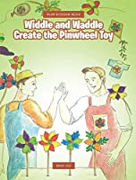 Widdle and Waddle Create the Pinwheel Toy (Plum Blossom Media)