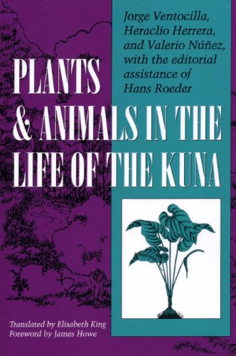 Plants and Animals in the Life of the Kuna (LLILAS Translations from Latin America Series)