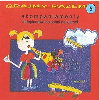 Mozart: Grajmy razem - akompaniamenty fortepianowe do sonat na klarnet vol 5