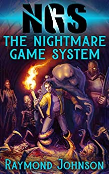 The Nightmare Game System: A LitRPG Horror by [Raymond Johnson, Andrey Denisov, Joshua Diles]