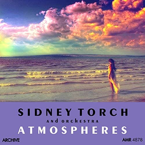 Sidney Torch & Queen's Hall Light Orchestra