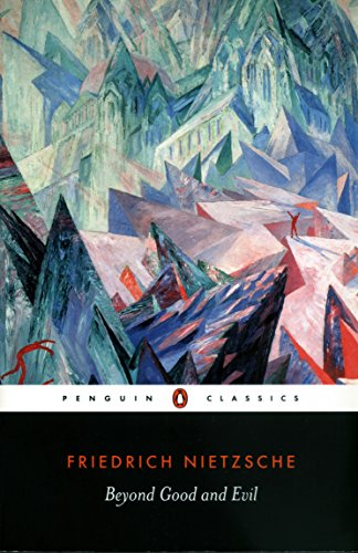 Beyond Good and Evil (Penguin Classics S.)
