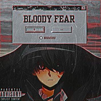 Bloody Fear